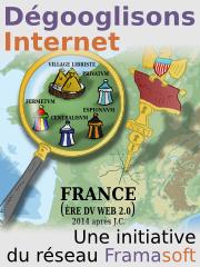 Dégooglisons Internet avec Framasoft !